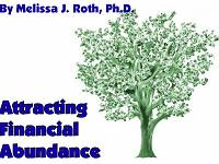 Attracting Financial Abundance ~ Melissa Roth