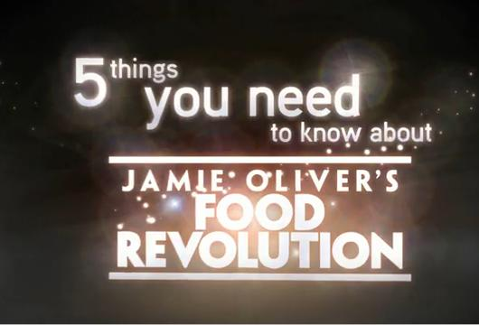 5 Things You Need to Know – Jamie Oliver's Food Revolution