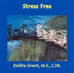 Zoilita Grant's Stress Free