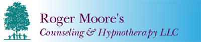 Welcome To Roger Moore's Counseling & Hypnotherapy LLC