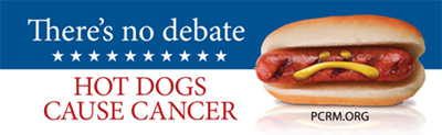 There's No Debate ~ Hot Dogs Cause Cancer