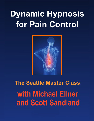 Dynamic Hypnosis for Pain Control with Michael Ellner and Scott Sandland