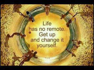 Life Has No Remote