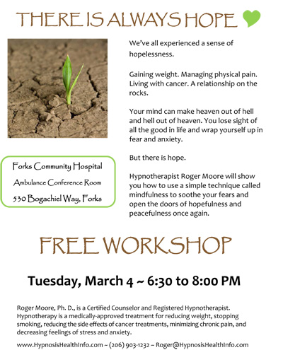 There is always hope! ~ Free workshop in Forks