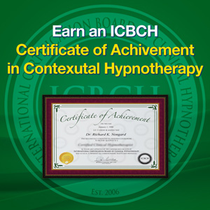 Certificate of Achievement in Contextual Hypnotherapy with Richard Nongard and Roger Moore
