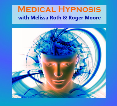 Medical Hypnosis Coaching with Melissa Roth & Roger Moore