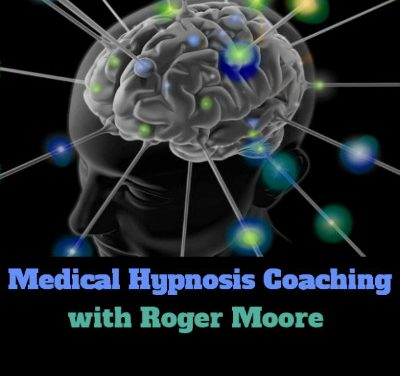 Medical Hypnosis Coaching with Roger Moore