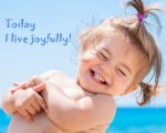 Joyfully BE the Greatest Expression of You
