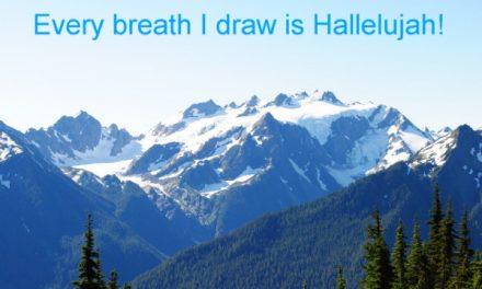 Rejoice in each breath!