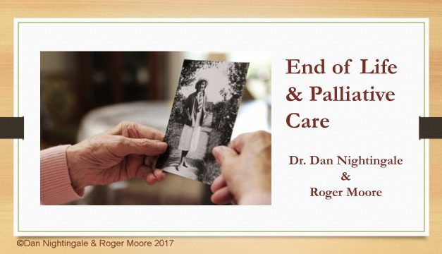 End of Life and Palliative Care with Dr. Dan Nightingale & Roger Moore