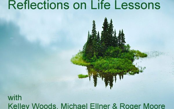 Reflections on Life Lessons: A 3-hour streaming video course