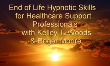 Healthcare Support Professionals End of Life Hypnotic Skills