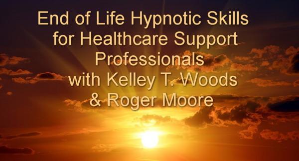 End of Life Hypnotic Skills