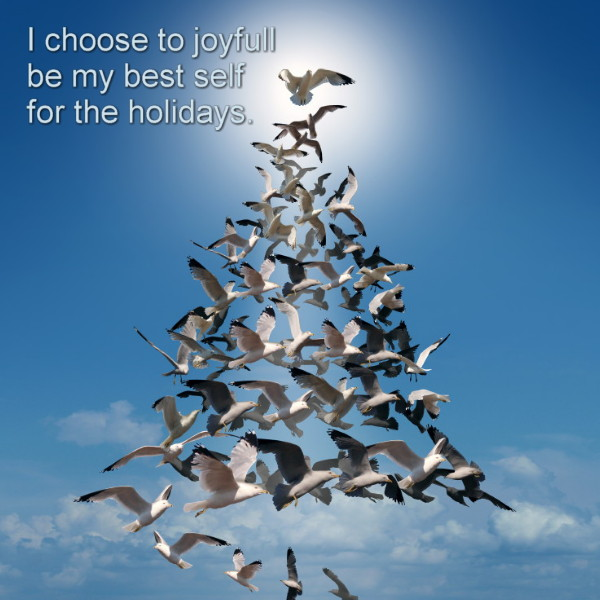 Joyfully be your best self for the holidays