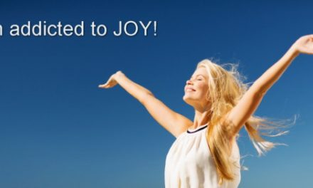 Addicted to joy ~ Becoming the Greatest Expression of You