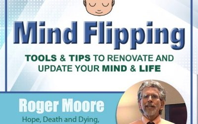 Hope, Death and Dying, Self-Hypnosis and Being Entranced