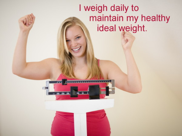 Weigh daily