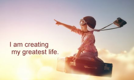 Your greatest life ~ Becoming the Greatest Expression of You