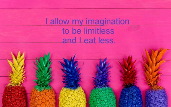 Use your imagination and eat less