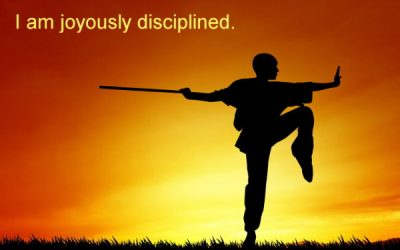 Joyous Discipline ~ Becoming the Greatest Expression of You